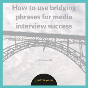 bridging phrases for media interview success